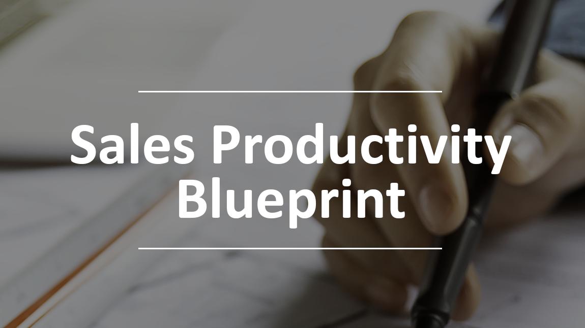 sales productivity blueprint rectangle
